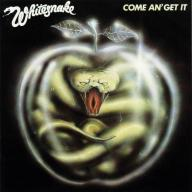Whitesnake Come An Get It - Click For Details